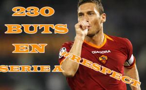 Francesco Totti, c'est 230 buts en Serie A !