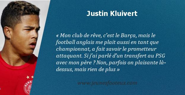Justin Kluivert rêve du Barça