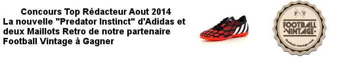 Concours Top Rédacteur Août 2014 avec nos partenaires Football Vintage et Adidas !