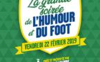 FUP2019 - La Grande Soirée de l'Humour et du Foot est de retour le 22 FÉVRIER à L'OLYMPIA