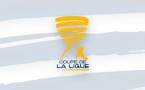 Le programme des seizièmes de finale de la Coupe de la Ligue