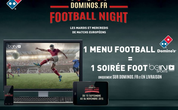Domino's Pizza France relance une offre exclusive digitale  en partenariat avec beIN SPORTS.