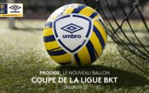 Umbro présente le nouveau ballon de la Coupe de la Ligue BKT - Saison 2019-2020
