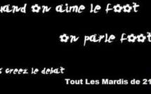 La Derniére de l'émission de Quand on aime le foot, On parle foot 28/05/2013